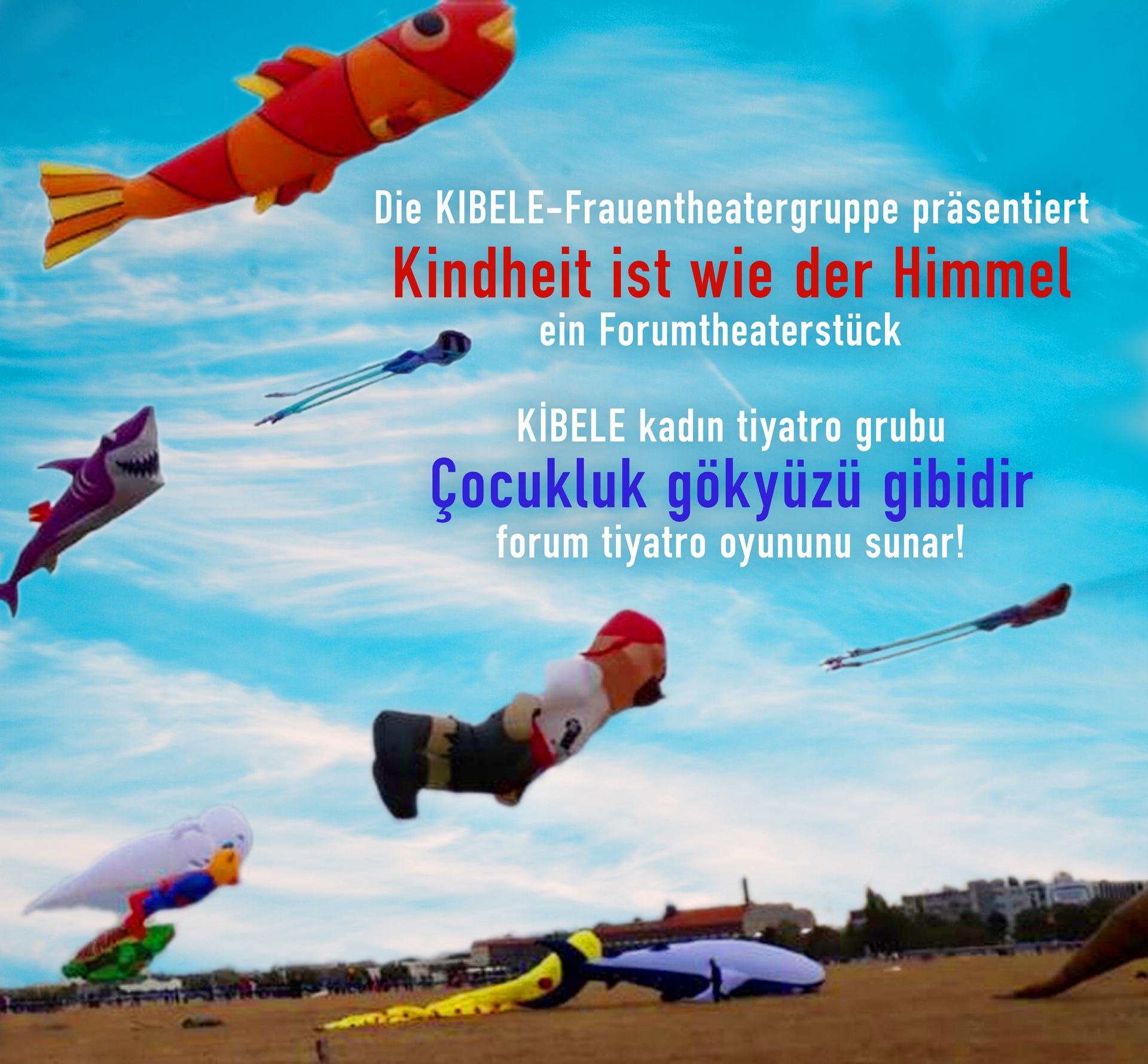 Çocukluk gökyüzü gibidir – Kindheit ist wie der Himmel